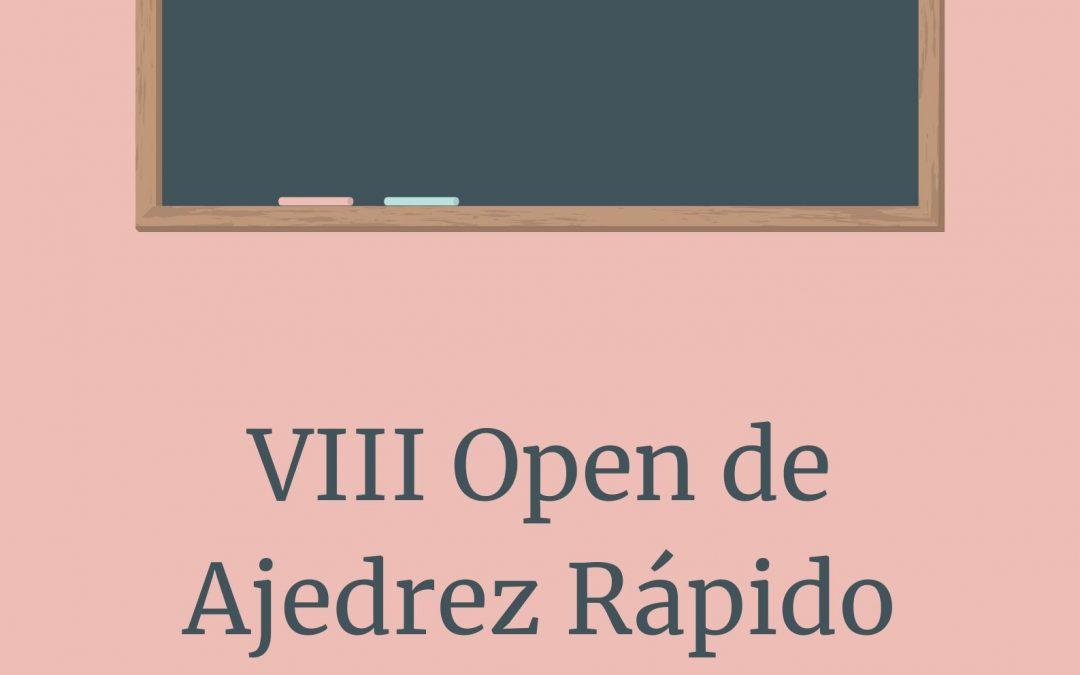 VIII Open de Ajedrez Rápido Club Jaque Mate