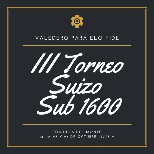 III Torneo Suizo Sub 1600 Club Jaque Mate