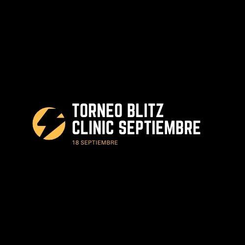 Torneo Blitz Clinic Jaque Mate Septiembre