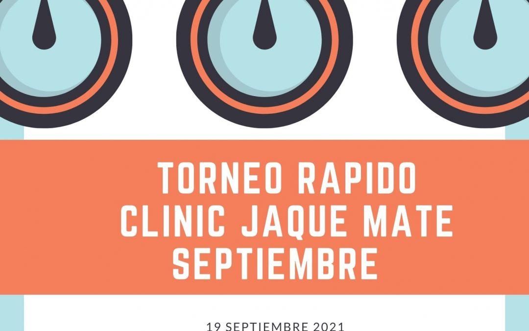 Torneo Rápido Clinic Jaque Mate Septiembre